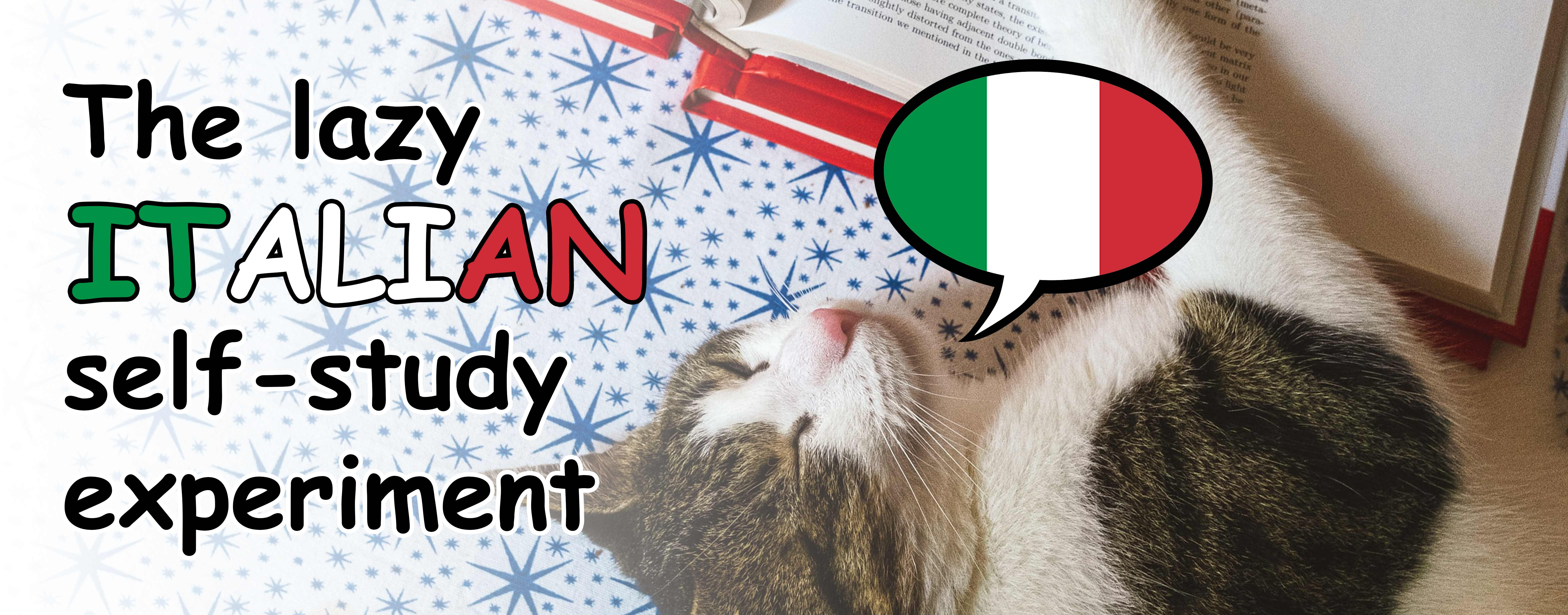 Banner for the lazy Italian self-study experiment: a sleepy cat hugging a book with a speech bubble containing an Italian flag